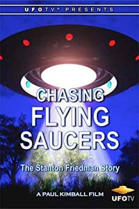 Chasing Flying Saucers: The Stanton Friedman Story (DVD)